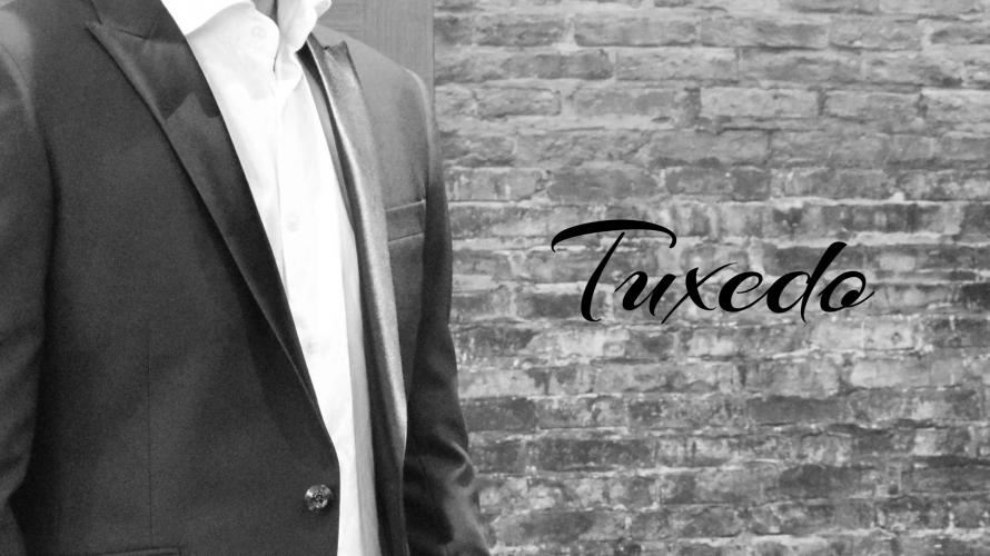 【Tuxedo(タキシード)】